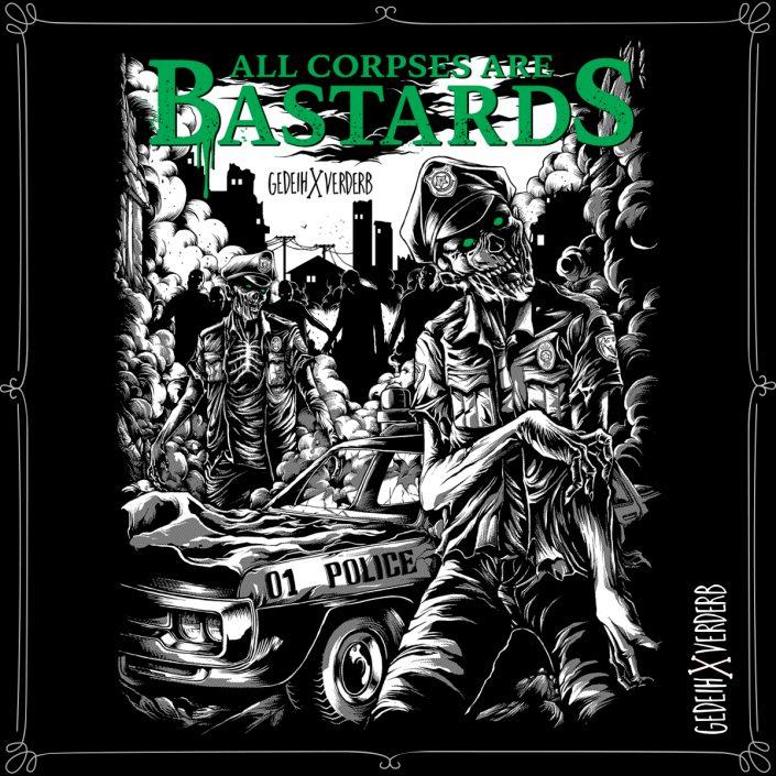 """All Corpses Are Bastards"" Motiv"