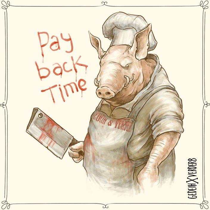 """""""Pay Back Time"""" Motiv"""