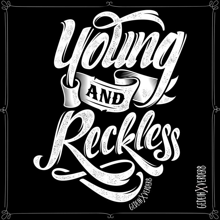"""Young And Reckless"" Motiv"